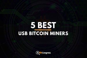 5 BEST USB BITCOIN MINERS
