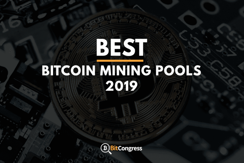 Best Bitcoin Pool 2019 Best Bitcoin Mining Pools 2019 – The Ultimate List of Mining Pools