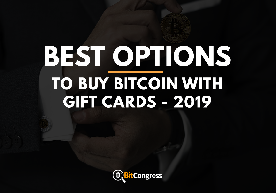Buy Bitcoin with Gift Cards 2019 – The Best Options Reviewed