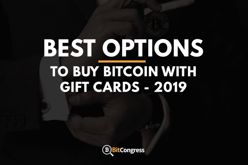 Buy Bitcoin With Gift Cards 2019 The Best Options Reviewed