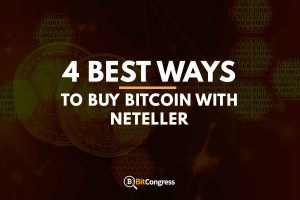 4 BEST WAYS TO BUY BITCOIN WITH NETELLER